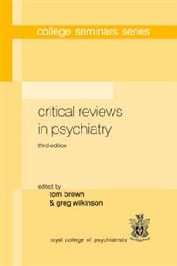 Critical Reviews in Psychiatry