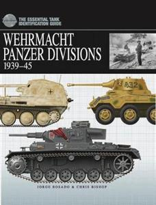 Wehrmacht Panzer Divisions: 1939-45