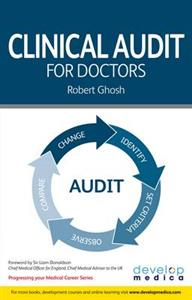 Clinical Audit for Doctors: (Developmedica)
