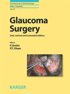 Glaucoma Surgery 2nd edition revised and extended
