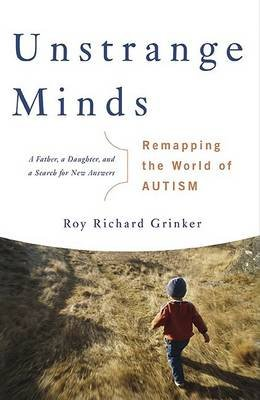Unstrange Minds: Remapping the World of Autism - Click Image to Close
