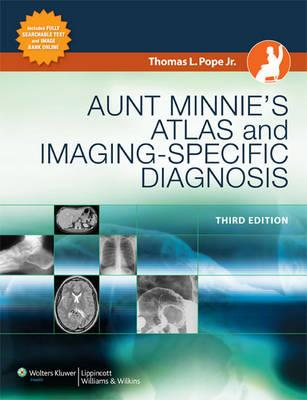 Aunt Minnie's Atlas and Imaging-specific Diagnosis - Click Image to Close