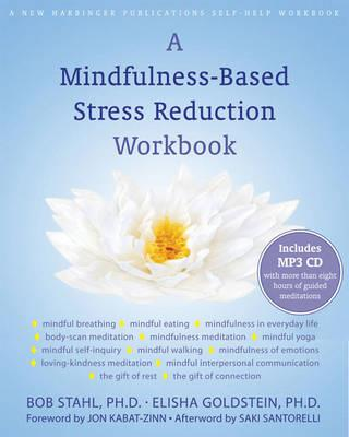 A Mindfulness-based Stress Reduction Workbook - Click Image to Close