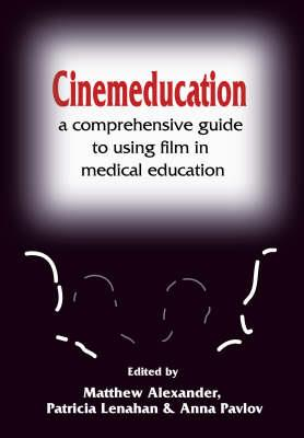 Cinemeducation: A Comprehensive Guide to Using Film in Medical Education - Click Image to Close