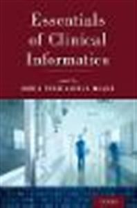 Essentials of Clinical Informatics