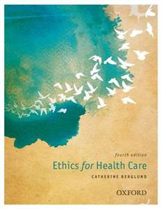 Ethics for Health Care 4th Edition