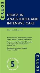 Drugs in Anaesthesia and Intensive Care 5th edition