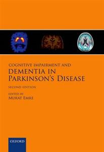 Cognitive Impairment and Dementia in Parkinson's Disease