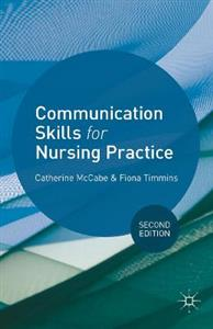 Communication Skills for Nursing Practice 2nd Edition