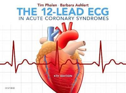 The 12-Lead ECG in Acute Coronary Syndromes