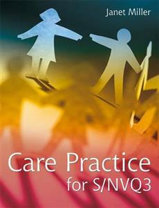 Care Practice for S/NVQ3