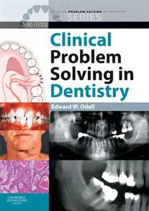Clinical Problem Solving in Dentistry 3rd Edition