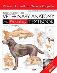 Introduction to Veterinary Anatomy and Physiology Textbook 2nd Edition