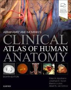 Abrahams' and McMinn's Clinical Atlas of Human Anatomy
