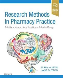 Research Methods in Pharmacy Practice: Methods and Applications Made Easy