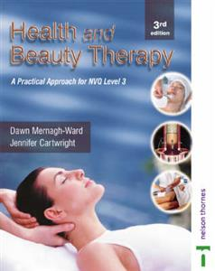 Health and Beauty Therapy: A Practical Approach for S/NVQ Level 3