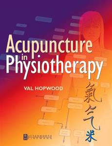 Acupuncture in Physiotherapy: Key Concepts and Evidence-Based Practice