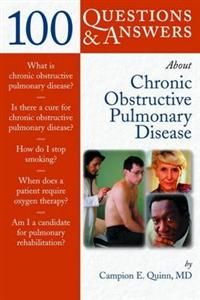 100 Questions and Answers About Chronic Obstructive Pulmonary Disease (COPD)