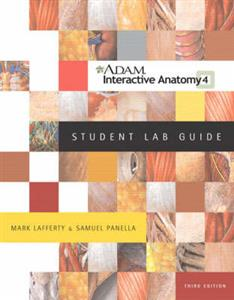 A.D.A.M. Interactive Anatomy: Student Lab Guide