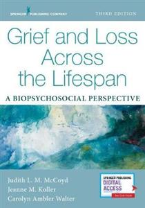 Grief and Loss Across the Lifespan: A Biopsychosocial Perspective - Click Image to Close
