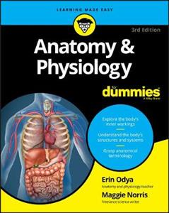Anatomy & Physiology For Dummies 3rd edition