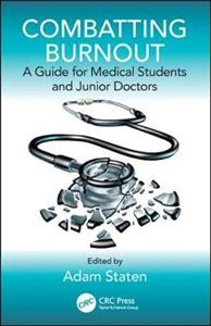Combatting Burnout: A Guide for Medical Students and Junior Doctors