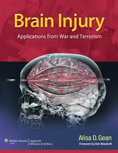 Brain Injury: Applications from War and Terrorism: Applications Learned from War and Terrorism