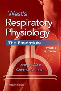 West's Respiratory Physiology: The Essentials 10th edition