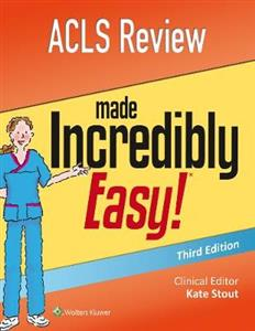 ACLS Review Made Incredibly Easy 3rd edition