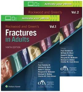 Rockwood and Green's Fractures in Adults 2 Vol Set