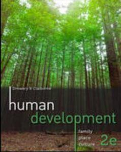 Human Development: Family. Place, Culture. 2nd Edition