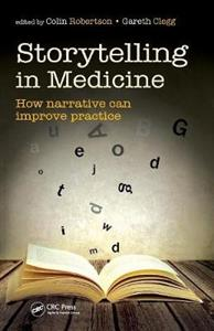 Storytelling in Medicine: How Narrative can Improve Practice