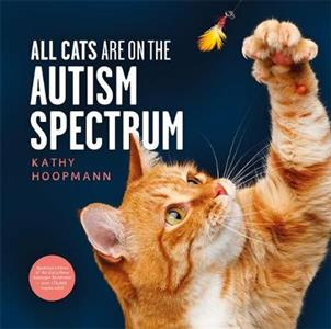 All Cats Are on the Autism Spectrum - Click Image to Close