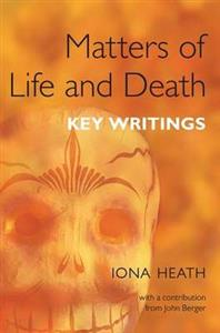Matters of Life and Death: Key Writings