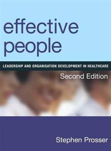 Effective People: Leadership and Organisation Development in Healthcare