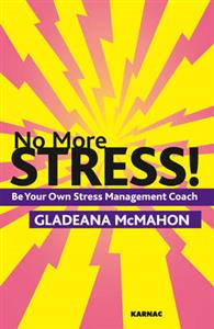 No More Stress!: Be Your Own Stress Management Coach