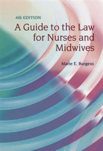 A Guide to the Law for Nurses and Midwives 4th Edition