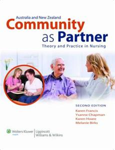Australia and New Zealand Community as Partner: Theory and Practice in Nursing ANZ 2nd Edition
