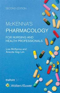 McKenna's Pharmacology for Nursing 2nd ANZ edition