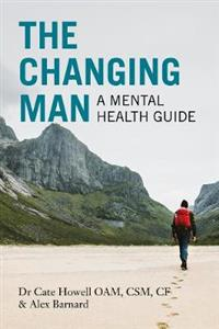 The Changing Man: A Mental Health Guide