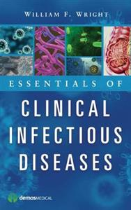 Essentials of Clinical Infectious Diseases