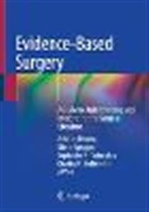Evidence-Based Surgery: A Guide to Understanding and Interpreting the Surgical Literature