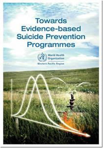 Towards Evidence-Based Suicide Prevention Programmes