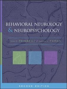 Behavioral Neurology and Neuropsychology, Second Edition