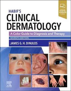 Clinical Dermatology: A Color Guide to Diagnosis and Therapy 7th ed