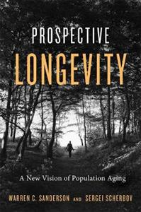Prospective Longevity: A New Vision of Population Aging
