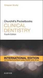 Churchill's Pocketbooks Clinical Dentistry, International Edition: International Edition