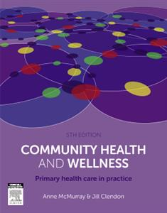 Community Health and Wellness: Primary Health Care in Practice 5th ANZ ed.