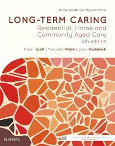 Long Term Caring: Residential, Home and Community Aged Care 4th Edition