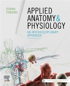 Applied Anatomy & Physiology: an interdisciplinary approach